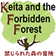 Keita and the Forbidden Forest