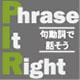 Phrase It Right