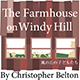 The Farmhouse on Windy Hill