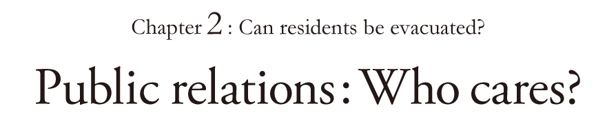 Chapter 2: Can residents be evacuated? Public relations: Who cares?