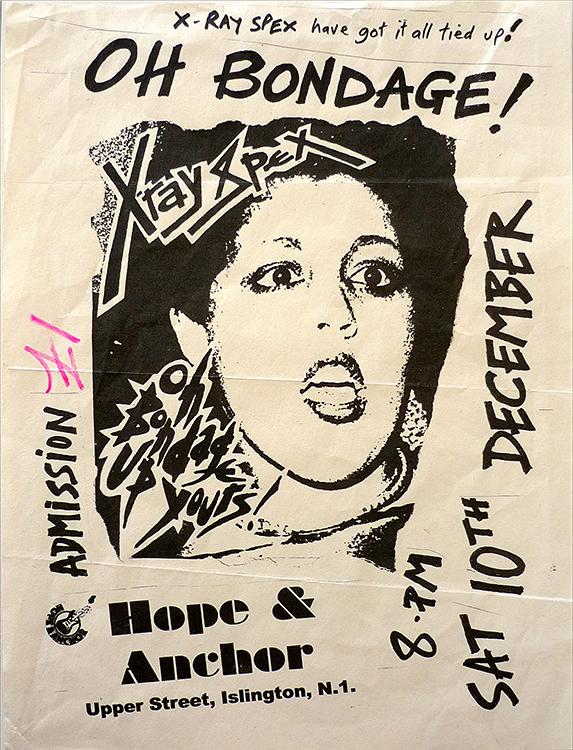 エックス・レイ・スペックスのライブのチラシ。 シワの入り具合に味を感じる。 X-Ray Spex: Hope & Anchor, 1977, Flyer. Toby Mott/Mott Collection, London