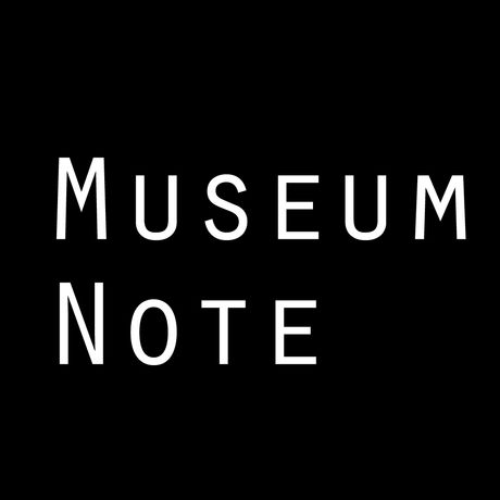 Museum Note -ミュージアムノート-